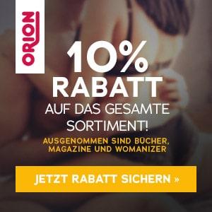 ORION Exklusiv 10% Rabatt